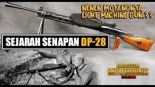 SEJARAH ASAL MULA DP-28   Senapan Legendaris yang Masih dipakai Hingga Kini   PUBG Mobile