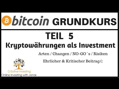 BITCOIN GRUNDKURS - Kryptowährungen als Investition (Bitcoin Investment)