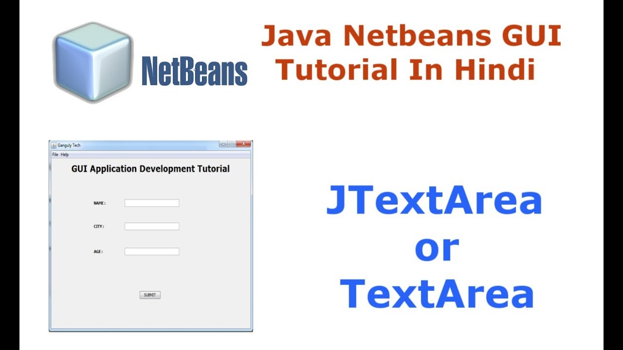 Java swing netbeans ide gui tutorial 8 how to use jtextarea or java swing netbeans ide gui tutorial 8 how to use jtextarea or textarea hindi baditri Choice Image