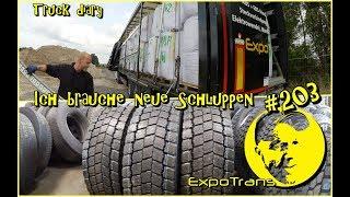 Ich brauche neue Schluppen / Antriebsachse / Michelin / Truck diary / ExpoTrans / Lkw Doku #203