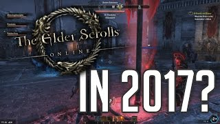 Is ESO worth playing in 2017?