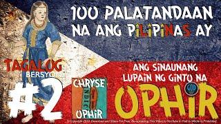 #2: 100 Palatandaan na ang Pilipinas ay ang Sinaunang Lupain ng Ginto na Ophir. Edited.