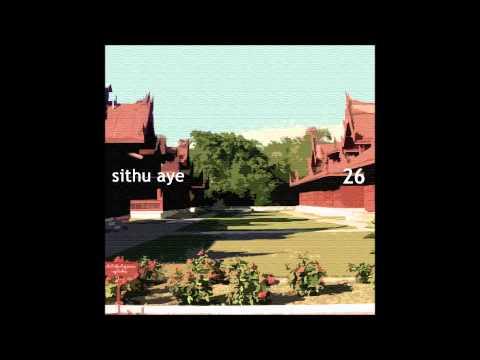 Sithu Aye - Mandalay