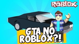 GTA NO ROBLOX?! - Roblox (Grand Blox Auto)