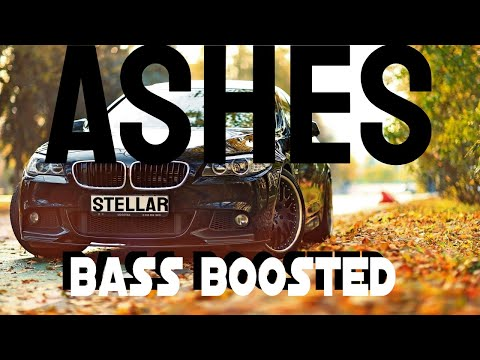 Stellar - Ashes (Bass Boosted)