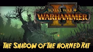 Warhammer II Total War - Shadow of The Horned Rat