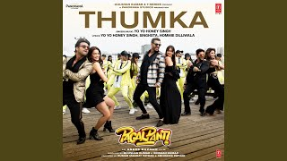 "Thumka (From ""Pagalpanti"")"