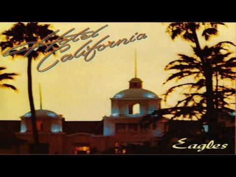 The Eagles - Hotel California ( Lyrics )