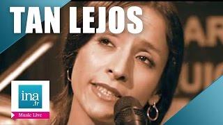 "Tan Lejos ""Promesa"" (live officiel) | Archive INA"