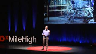 How to Build a Place-Based Economy Where You Live | Eric Kornacki | TEDxMileHigh