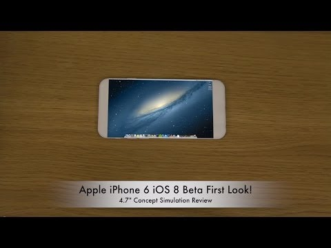 "Apple iPhone 6 iOS 8 Beta First Look - 4.7"" Concept Simulation Review"