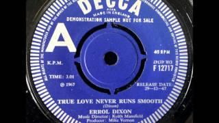 "Errol Dixon - ""True Love Never Runs Smooth"" - UK Decca 12717"