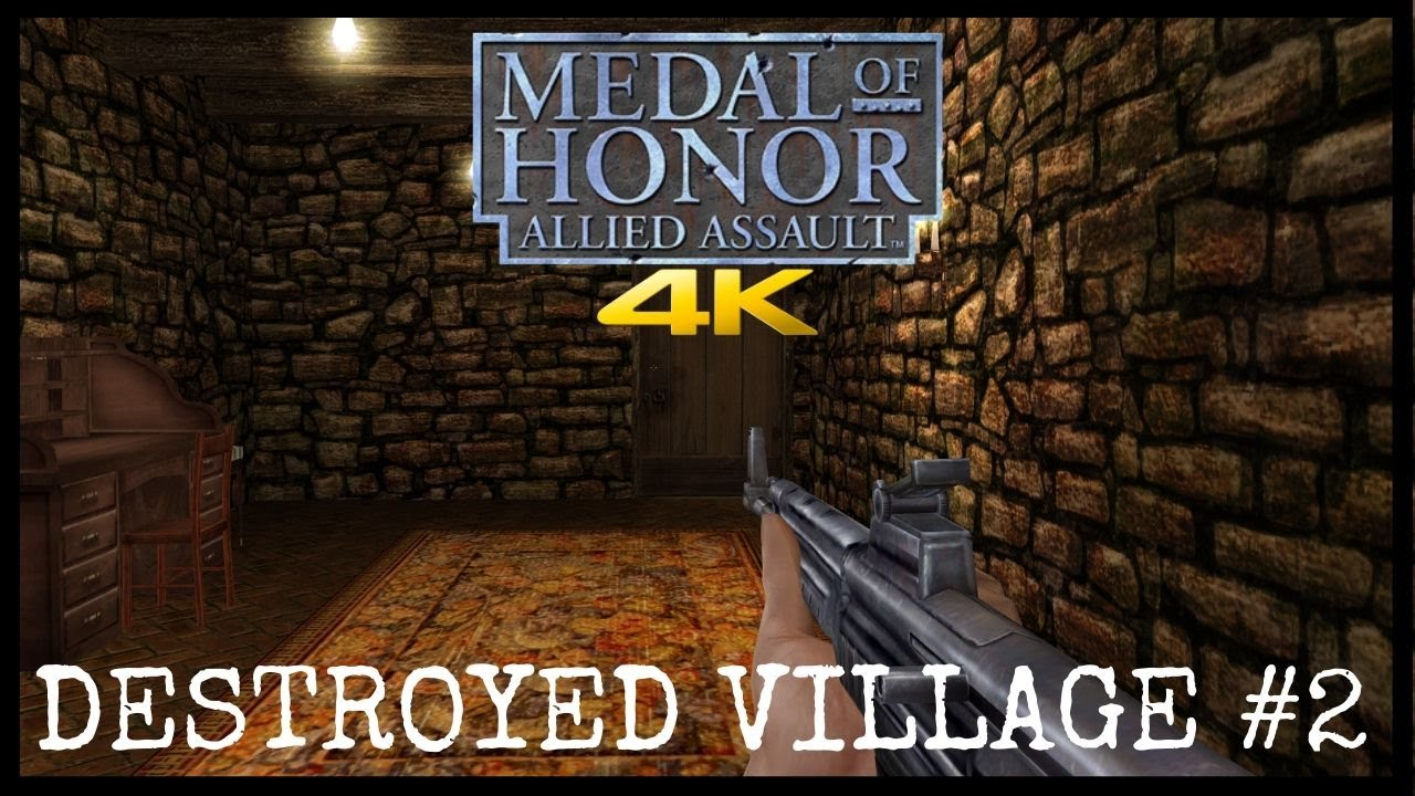 Medal of Honor Allied Assault 2019 Multiplayer Destroyed Village #2 4K