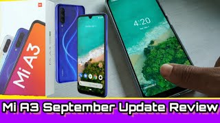 MI A3 Full review after September Update | what's new and things that get more batter ?