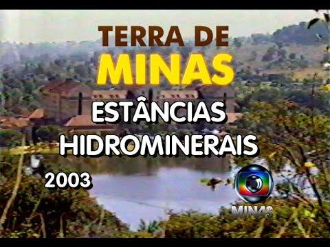 Terra de Minas - Estâncias Hidrominerais - (2003)