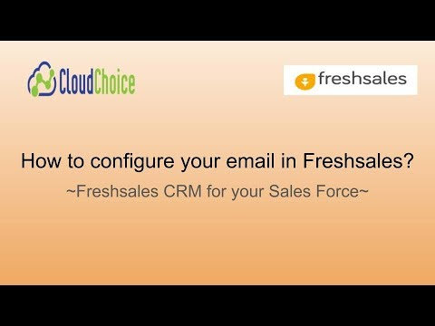 How To Configure Your Email In FreshSales