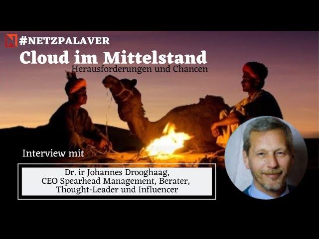 Interview mit Johannes Drooghaag zu Chancen und Herausforderungen der Cloud für den Mittelstand