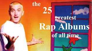 Top 25 Greatest Rap Albums of All Time