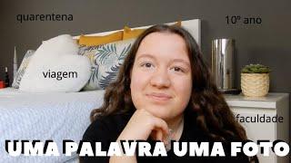 UMA PALAVRA UMA FOTO | FACULDADE, 3E3EDEIRA, 10º ANO...