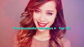 Most Successful Youtubers Of 2016- 17 ►  Top 10z