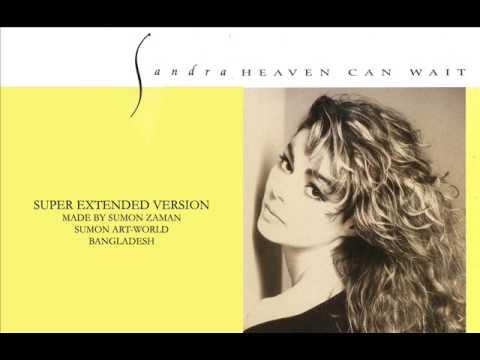 SANDRA - HEAVEN CAN WAIT [SUPER EXTENDED VERSION]