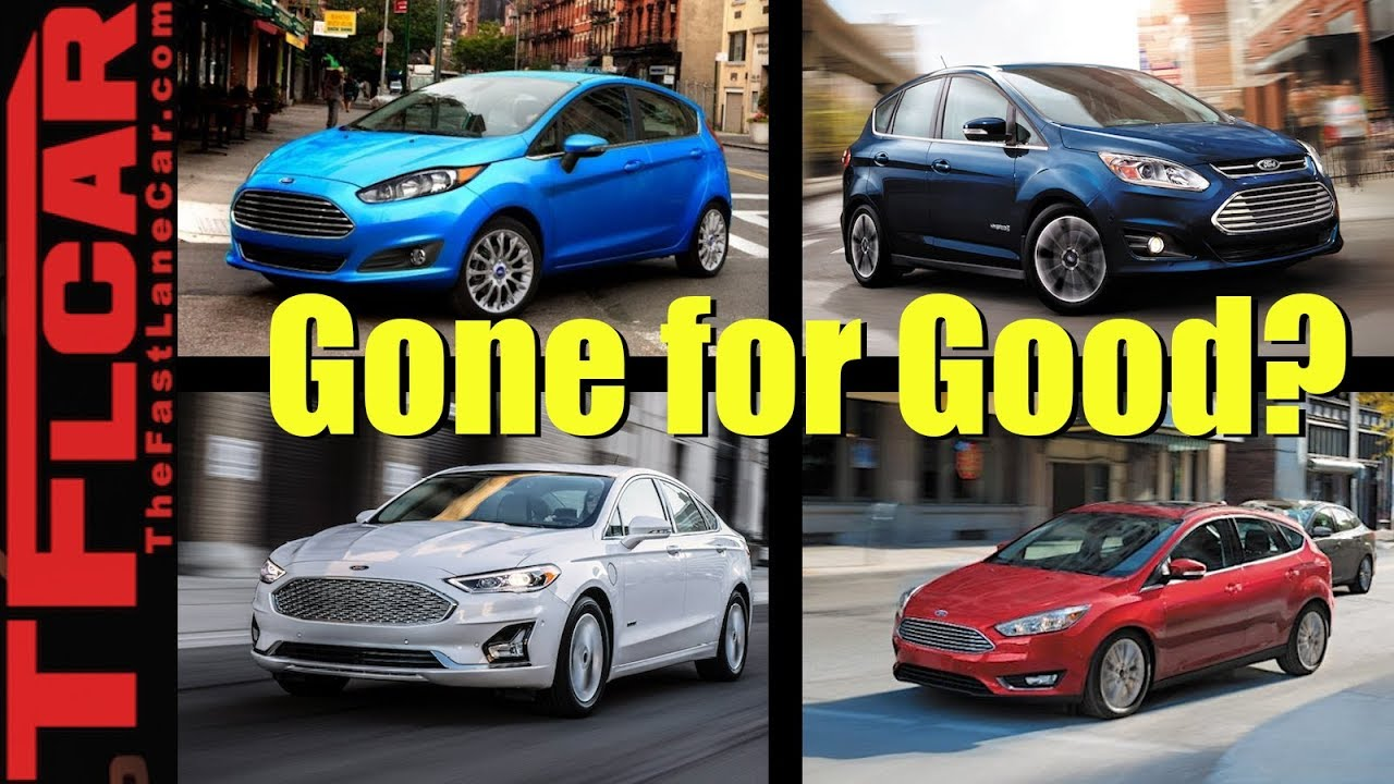 Rip Cars Ford Kills These Five Cars Is This The End Of Ford Cars