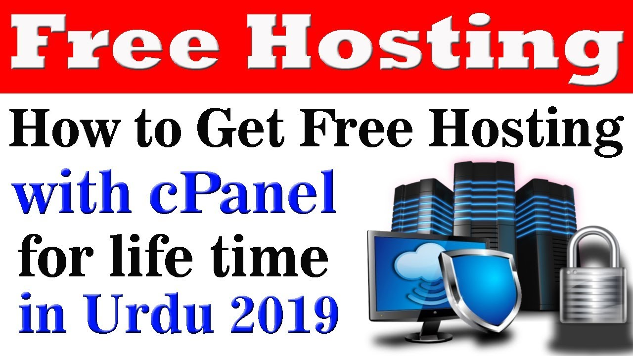 How to get free Hosting with cPanel for life time in urdu/hindi 2019