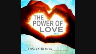 Discotronix   The Power of Love 2k14 (Bytes Brothers Remix)