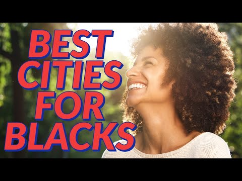 BEST Cities For Blacks In America | The 5