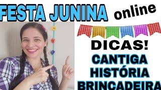 Baixar FESTA JUNINA ONLINE - DICAS PRÁTICAS  FÁCEIS E DIVERTIDAS!