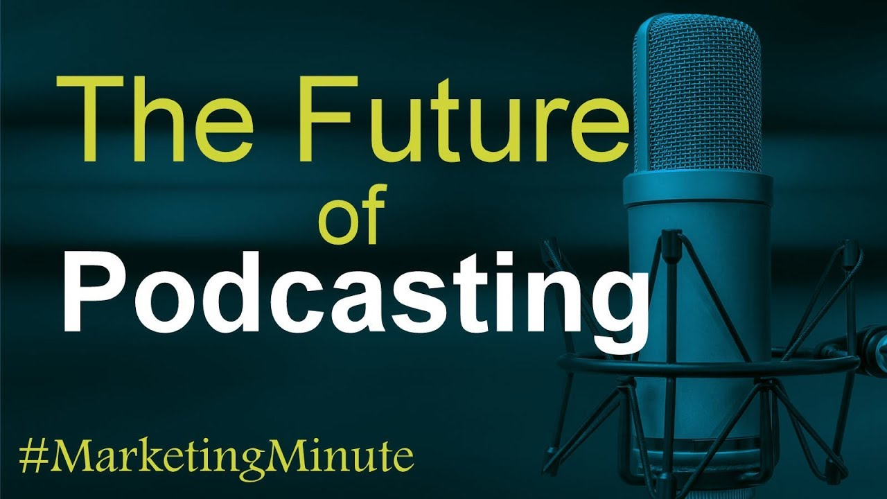 How Technology will Impact the Future of Podcasting