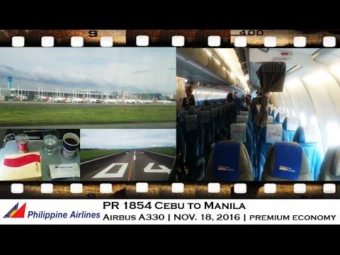 PHILIPPINE AIRLINES PR 1854 CEBU TO MANILA AIRBUS A33- 300 PREMIUM ECONOMY NOVEMBER 2016