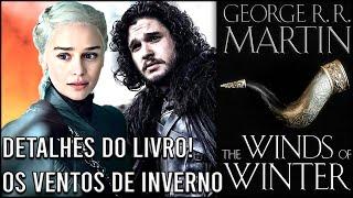 Baixar Quando Será Lançado o Sexto Livro de Game Of Thrones! - The Winds Of Winter