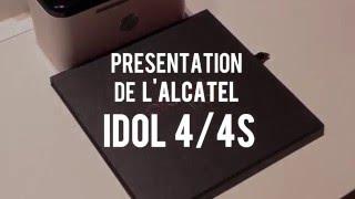 ALCATEL IDOL 4S - présentation #MWC16