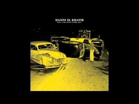 Hanni El Khatib - You Rascal You