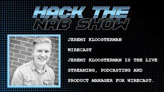 Hack The NAB Show - Wirecast - Jeremy Kloosterman