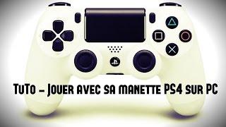 TuTo  - Jouer avec sa manette Playstation 4 sur PC - FR