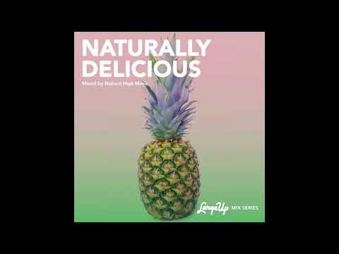 Natural High Music x Delicious Vinyl: Naturally Delicious Mixtape