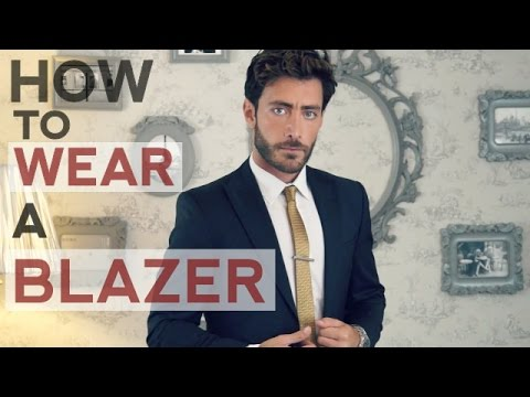 How To Wear a Blazer. Different Styles For Different Occasions By Nabil Essa