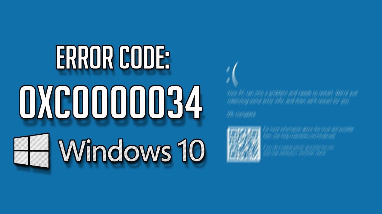How to Repair Error Code: 0xc0000034 in Windows 10 - [2019 Solution]