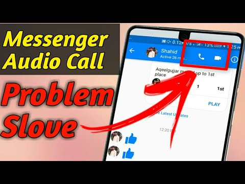 How To Fix Messenger Audio Calling Problem Solve