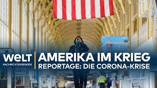 CORONA-REPORTAGE: Amerika im Krieg