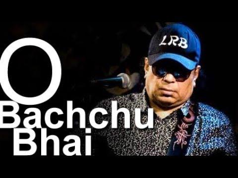 O Bachchu Bhai, A tribute to Ayub Bachchu Your Videos on VIRAL CHOP VIDEOS