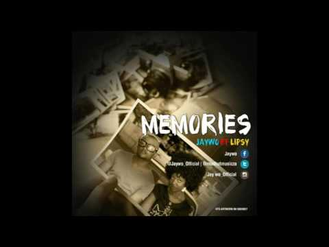 Jaywo Featuring Ninja Lipsy - MEMORIES (audio)