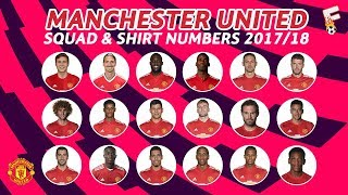 Manchester United Squad 2017 / 2018 & Shirt Number