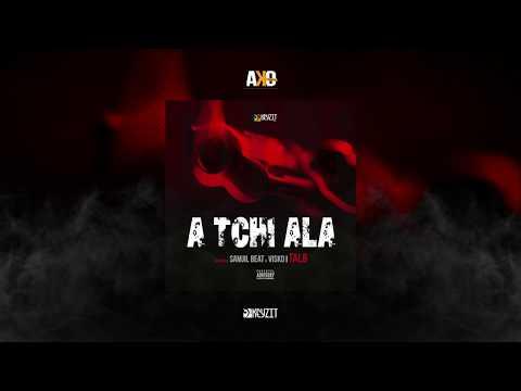 Tal B - A Tchi Ala (Son Officiel) thumbnail