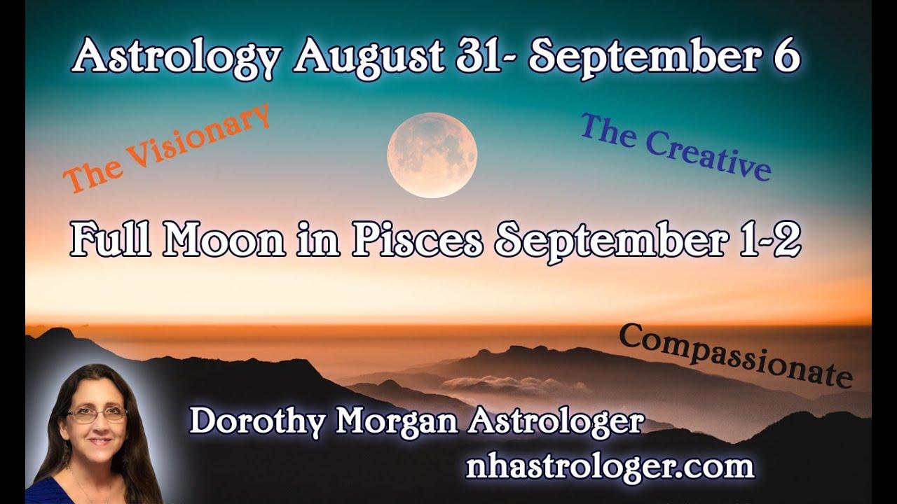 Full Moon Pisces September 1 - 2 ...