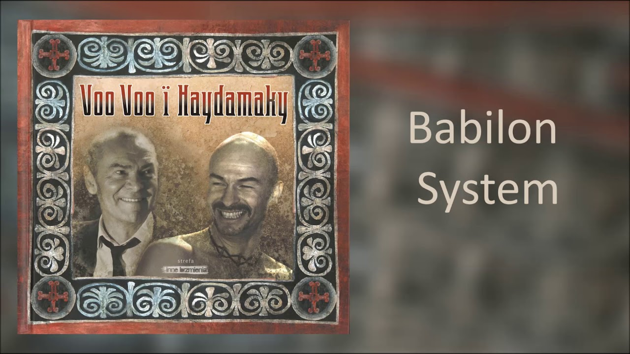 10. Voo Voo i Haydamaky – Babilon System