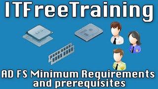 AD FS Minimum Requirements and Prerequisites