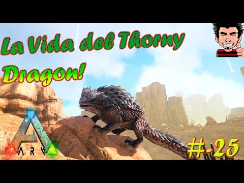 ARK Survival Evolved La vida del Thorny Dragon | play as dino mod gameplay español